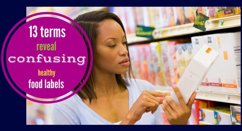 confusing healthy food labels