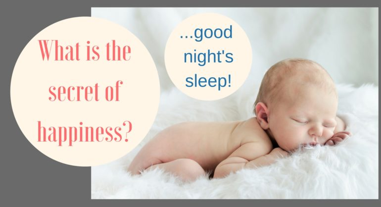 what is the secret of happiness - sleep