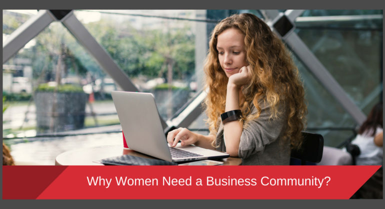 Why Women Need a Business Community?
