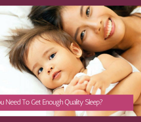 Why You Need To Get Enough Quality Sleep
