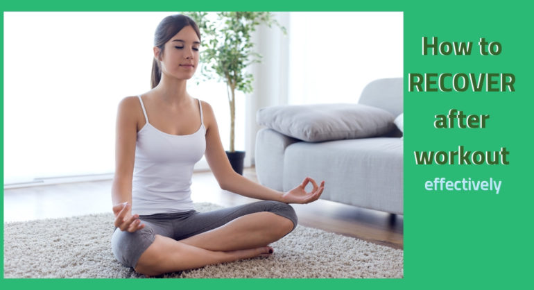 how to recover after workout effectively, young lady in a relaxing yoga asana in living room on carpet