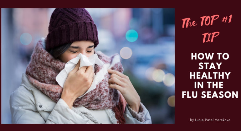 top tip to stay healthy in the flu season this winter 2019