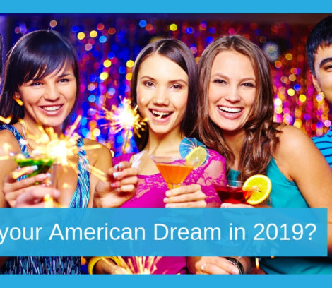 what is your American Dream in 2019