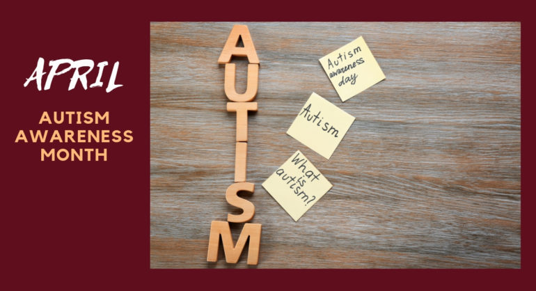 April-autism awareness month, what is autism